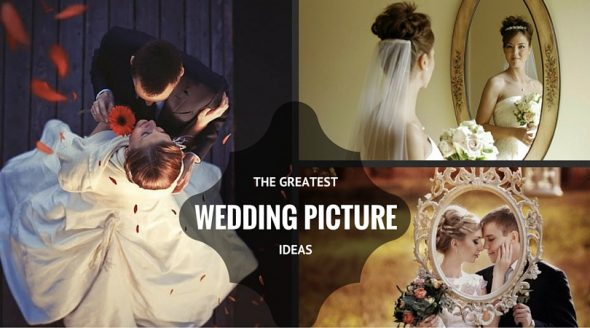 The-Greatest-Wedding-Picture-Ideas